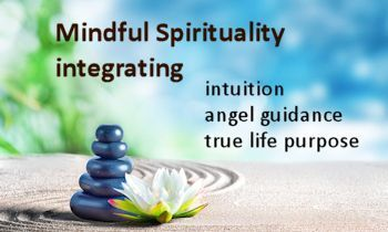 Mindful Intuition, Angels, & Life Purpose Class