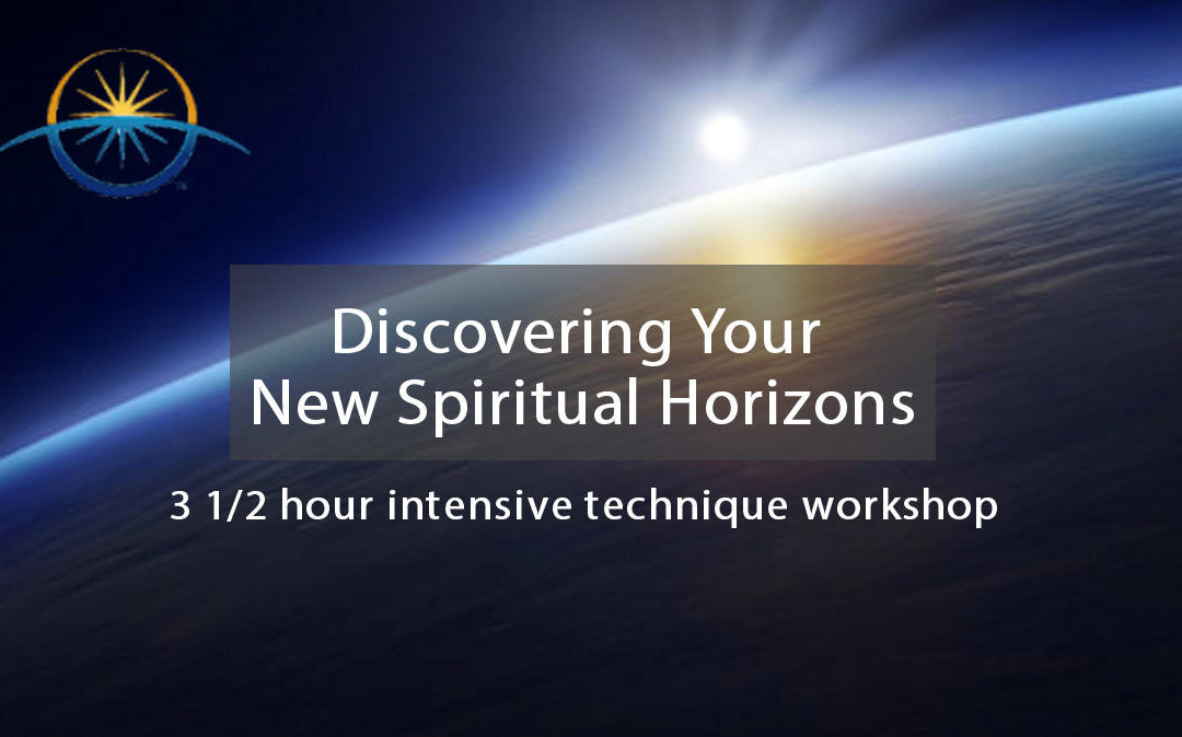 Discover Your New Spiritual Horizons Workshop – On-line