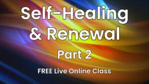 Self-healing and Renewal Pt 2
