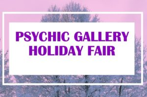 Psychic Gallery Holiday Fair – Des Moines