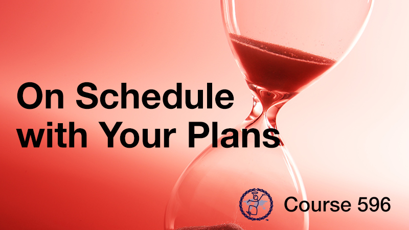 On Schedule with Your Plans