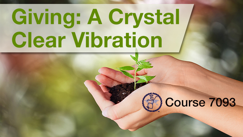 Giving: A Crystal Clear Vibration