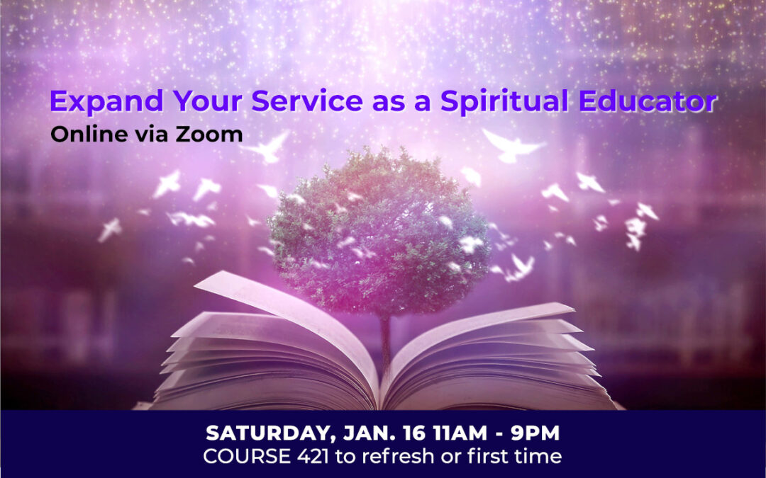 Expand Your Service As A Spiritual Educator
